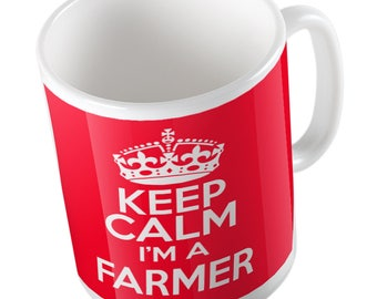 Keep calm I'm a Farmer mug