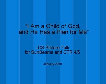 I Am A Child of God and He Has Plan for Me Picture Primary Talk -Sunbeam Plan of Salvation Non Reader LDS Instant Download Talk January 2018