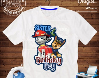 SISTER of the Birthday BOY Paw Patrol Iron on transfer by mail and Digital Printable, Paw Patrol Birthday personalize iron on transfer