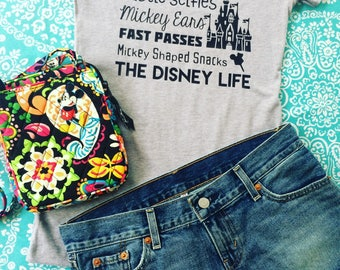 Mickey Ears Fast Passes Castle Selfies-The Disney Life-Disney Tank Top-The Disney Life Shirt-Magic Kingdom-Magic Kingdom Shirts-Disney Shirt