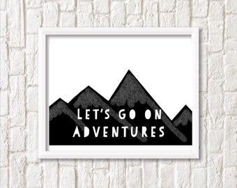 Let's go on adventures mountain print