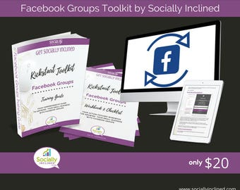 Facebook Groups Training - Build Your Business With Facebook Groups Toolkit - 33 pg training, 16 pg Workbook, and more.