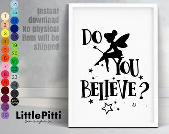 Tinkerbell, Tinkerbell print, Do you believe? girl nursery decor, girl baby room, Tinkerbell party, baby gift idea, baby room decor