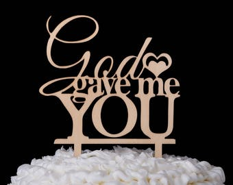 God Gave Me You Wedding Cake Topper, Wooden Wedding Cake Topper, Wood Cake Topper, Rustic Cake Topper Monogram, Rustic Wedding Decorations