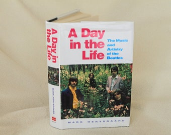 A Day In The Life - The Music and Artistry of the Beatles