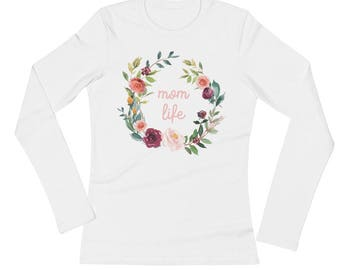 Floral Mom Life, Pink Font, Ladies' Long Sleeve T-Shirt