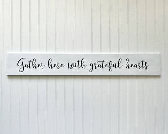 Gather here with grateful hearts sign | Farmhouse Decor | Farmhouse Wood Signs | Large Sign | Long Signs | Grateful Hearts Pallet Sign