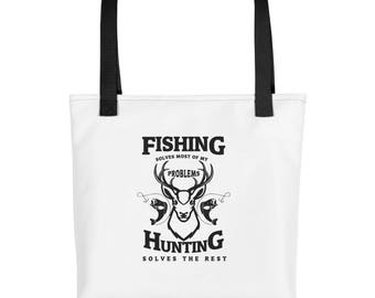 Fishing Solves Most Of My Problems Hunting Solves The Rest Carp Bass Love to Fish Fisherman Gift Idea Funny Fish Tote bag