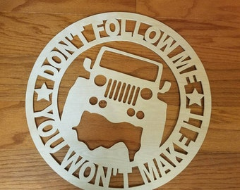 "4WD Jeep Wooden Wall Art Decor 20"" Beautiful Wood Grain; Text can be customized for you, your business or club  FREE SHIPPING, Priority Mail"