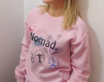 Nomad Crewneck Travel Sweatshirt Unisex Shirt World Traveler Nomadic Lifestyle Gift Nomads Backpacker Passport Stamps Print Comfy Pink Girl