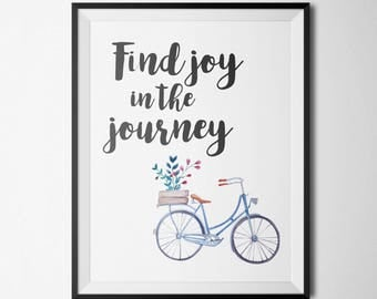 Find Joy In The Journey Printable Positive Quote Prints Motivational Wall Art Lavender Bicycle Art Bicycle Wall Art Inspirational Wall Art