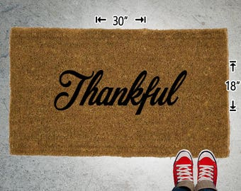 Thankful Coir Doormat - 18x30 - Welcome Mat - House Warming - Mud Room - Gift - Custom