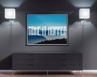 Make It Happen Framed poster