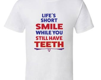 Funny Senior Citizen T-Shirt, Smile While You Still Have Teeth,oldster tshirt,oap funny tshirts,pensioner tshirt,senior citizen discount,