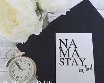 Print: Na'Ma Stay In Bed