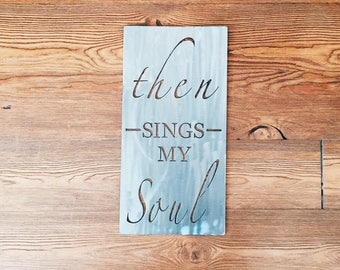 Then Sings My Soul Medium
