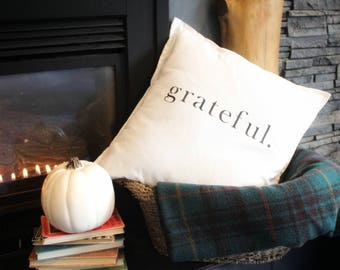 Grateful pillow cover. Cushion cover. Throw pillow. Pillow case. Home decor. Living room. Grateful.