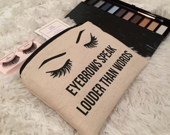 Eyebrows Speak Louder Than Words Makeup Bag, Makeup Bag, Eyebrows