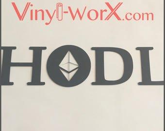 "Ethereum ETH HODL Crypto Decal Sticker Vinyl Cryptocurrency Blockchain 6"" to 12"" miner mining"