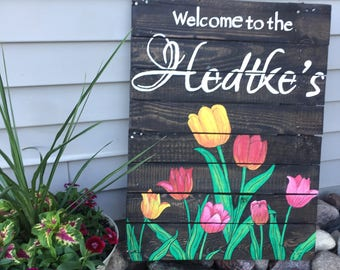 Personalized Welcome Sign with Tulips