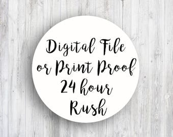 RUSH ORDER - Get your digital file or proof within 24 hours!