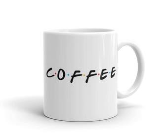 Friends Inspired Coffee Mug