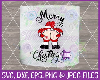 Merry ChisMyAss SVG Toilet Paper SVG Santa Butt SVG Christmas Svg Funny Tp Svg Xmas Gift Svg Naughty Svg Dxf Eps Png Jpg Digital Download