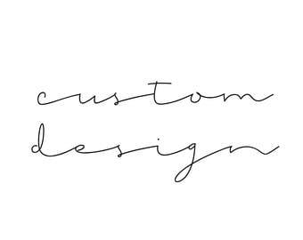 Custom Design for Vicky