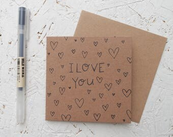 I Love You - Hand drawn Mini Brown Card