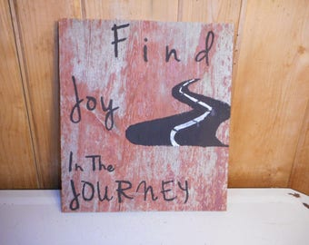 """Small Painted Reclaimed Rustic Wooden Sign Home Decor Sayings """"Find Joy In The Journey"""""""