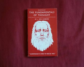 L. Ron Hubbard - Scientology: The Fundamentals of Thought (The Department of Publications World Wide 1967)