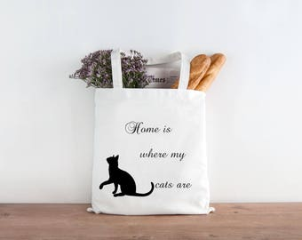 Home Is Where My Cats Are - Crafters - Shoppers - Cat Lovers - Heavy Duty Tote Bag - Grocery Bag - 100% Cotton