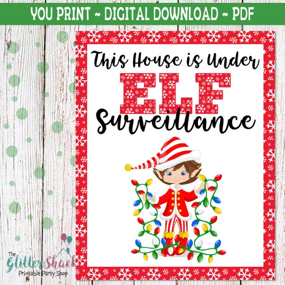 Printable This House Is Under Elf Surveillance Sign