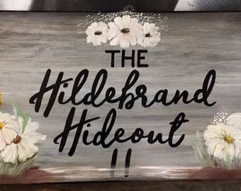 Personalized Hideout Sign