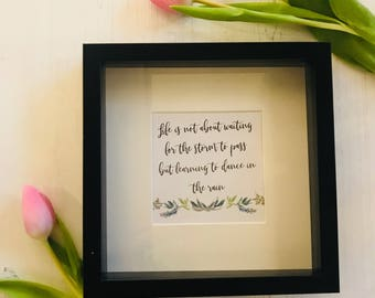 Waiting For The Storm To Pass Framed Quote