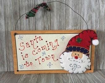 Santas Coming to Town Wood Sign