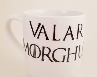 Game of Thrones - Valar Morghulis - Game of Thrones Gift - Game of Thrones Mug - Game of Thrones Cup - Valar Morghulis Mug - GOT Coffee Cups