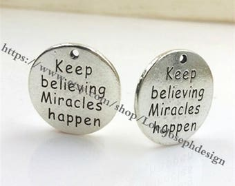 """wholesale 50Pieces /Lot Antique Silver Plated 25mm  """"Keep believing Miracles happen """" word charms (#0924)"""