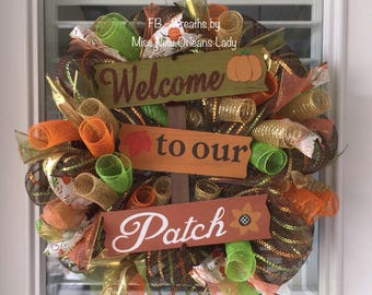 Fall Welcome to my Patch wreath, fall, harvest, thanksgiving, pumpkin patch