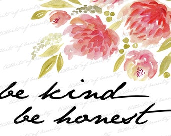 Be Kind Be Honest