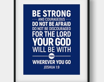 60% OFF Be Strong And Courageous Do Not Be Afraid, Joshua 1:9, Christian Decor, Bible Verse Poster, Christian Typography, Bible Verse Print
