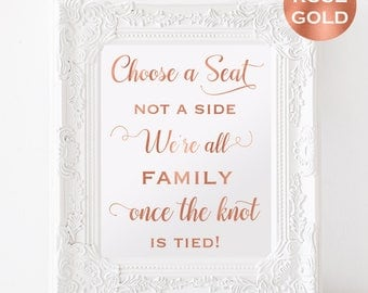 Choose a Seat Not a Side Sign - Rose Gold Wedding Sign - Welcome Wedding Sign -Wedding Printable -  Downloadable wedding #WDH812134