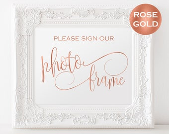 Rose Gold Photo Frame Signage - Please Sign Our Photo Frame - Rose Gold Wedding Sign Instant Download - Downloadable Wedding #WDH302_18