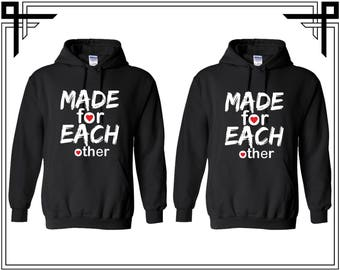 Made For Each Other Couple Hoodie Hooded Sweatshirt Party Valentines Day & Anniversary Gift For Couples Gift For Him And Her Matching Hoodie