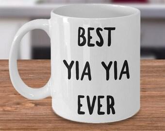 Yia Yia Gift - Yia Yia Mug - Best Yia Yia Ever Coffee Mug Ceramic Tea Cup