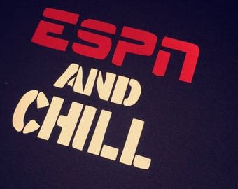 ESPN and Chill
