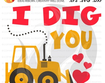 SVG Cutting File, I Dig You, Boys, Baby's First Valentine's Day, Heart, Love Cupid February 14, Design, Decal, Cutting File Svg, Png