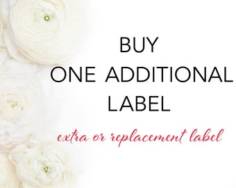 Buy 1 (or more - Additional/Replacement) Label(s) - After your Order is Shipped