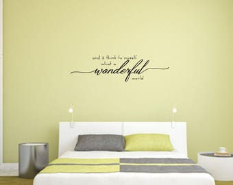 And I think to myself what a wonderful world Home and Family Vinyl Wall Decal