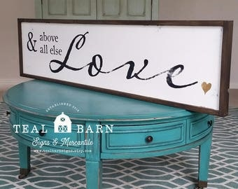 ABOVE All Else LOVE -- 1 Peter 4:8 -- Hand Painted Wood Sign Magnolia Market Fixer Upper Farmhouse Style